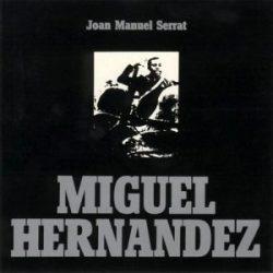 Joan Manuel Serrat: Miguel Hernández (1972)