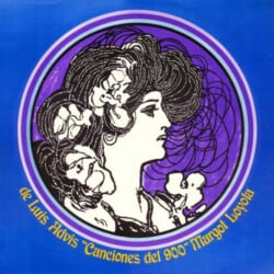 Margot Loyola - Luis Advis: Canciones del 900 (1972)