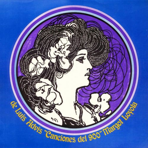 Margot Loyola – Luis Advis: Canciones del 900 (1972)