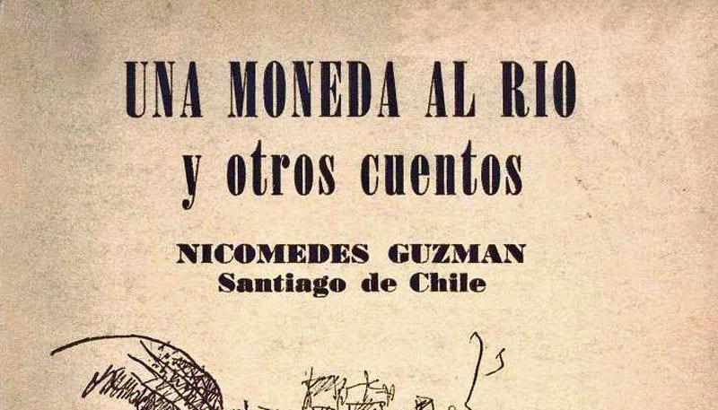 Nicomedes Guzmán: Una moneda al río y otros cuentos (1954)