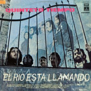Quinteto Tiempo: El río está llamando (1973)