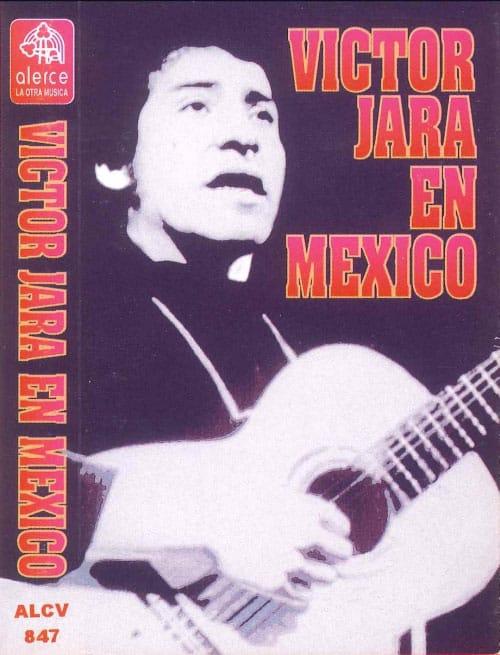 Víctor Jara: Víctor Jara en México (1996)