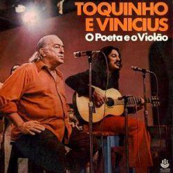 Vinicius de Moraes e Toquinho: O Poeta e o Violão (1975)