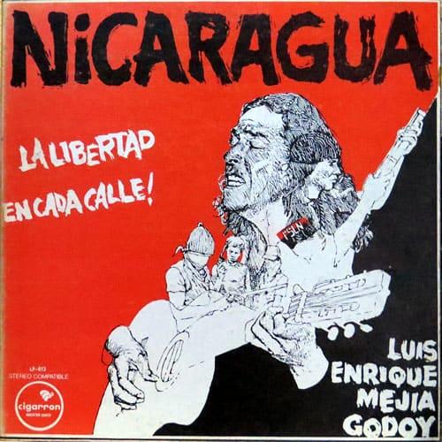 Luis Enrique Mejía Godoy: Nicaragua. La libertad en cada calle (1978)