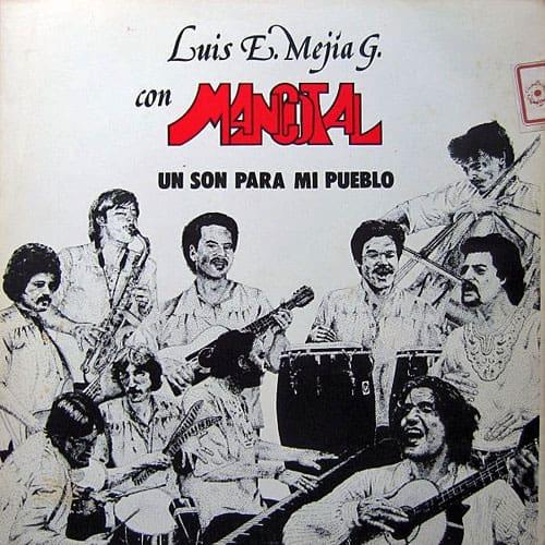 Luis Enrique Mejía Godoy y Mancotal: Un son para mi pueblo (1981)