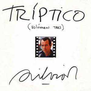 Silvio Rodríguez: Tríptico volumen tres (1984)