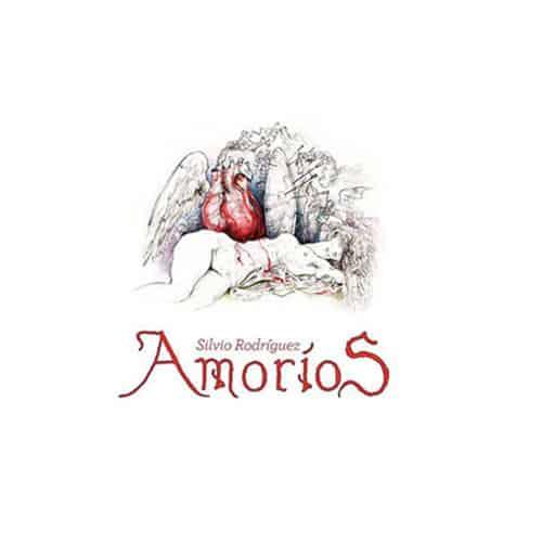 Silvio Rodríguez: Amoríos (versiones inéditas)