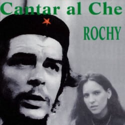 Rochy Ameneiro: Cantar al Che (1997)