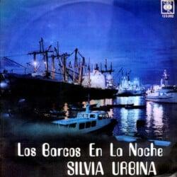 Silvia Urbina: Los barcos en la noche (1969)