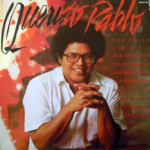 Pablo Milanés: Querido Pablo (1985)