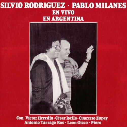 Silvio Rodríguez – Pablo Milanés: En vivo en Argentina (1984)