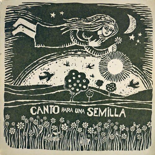 Inti-Illimani – Isabel Parra – Carmen Bunster: Canto para una semilla (1972)