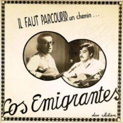 Los Emigrantes: Il faut parcourir un chemin... (Un camino hay que andar...) (1976)