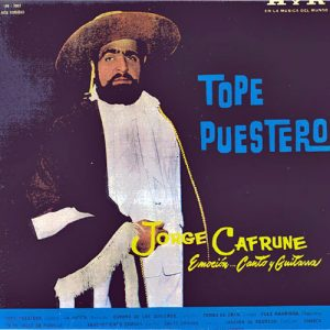 Jorge Cafrune: Tope puestero (1962)