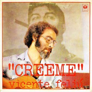Vicente Feliú: Créeme (1979)