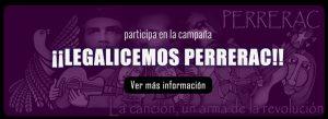 Participa en la campaña: Legalicemos PERRERAC