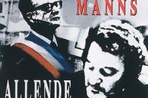 Patricio Manns: Allende. La dignidad se convierte en costumbre (2003)