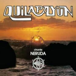 Quilapayún: Chante Neruda (1983)