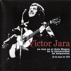 Víctor Jara: En vivo en el Aula Magna de la Universidad de Valparaíso (2003)
