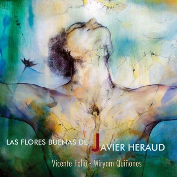 Vicente Feliú – Miryam Quiñones: Las flores buenas de Javier Heraud (2015)