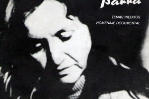 Violeta Parra: Temas inéditos - Homenaje documental (1987)