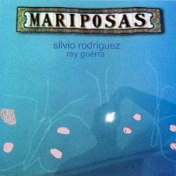 Silvio Rodríguez: Mariposas (1999)