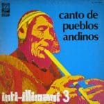 Inti-Illimani: Inti-Illimani 3 / Canto de pueblos andinos (1975)