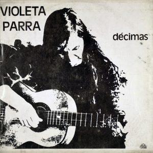 Violeta Parra: Décimas (1976)