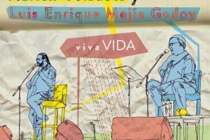 Adrián Goizueta - Luis Enrique Mejía Godoy: vivaVIDA (2015)