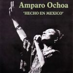Amparo Ochoa: Hecho en México (1996)
