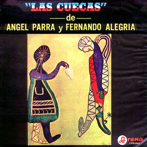 Angel Parra – Fernando Alegría: Las cuecas de Ángel Parra y Fernando Alegría (1967)