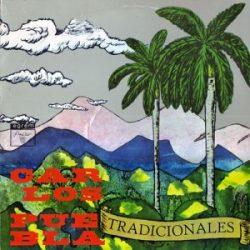 Carlos Puebla y sus tradicionales: Tradicionales (1973)