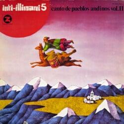 Inti-Illimani: Inti-Illimani 5 / Canto de pueblos andinos vol. II (1976)