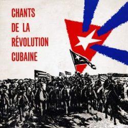 Obra colectiva: Chants de la Révolution Cubaine (1962)