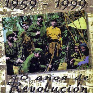 Quinteto Rebelde: 1959-1999: 40 años de Revolución (1999)