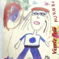 Vicente Feliú: Aurora (1995)