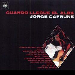 Jorge Cafrune: Cuando llegue el alba (1964)