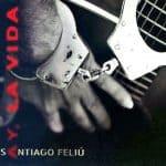 Santiago Feliú: Ay, la vida (2010)