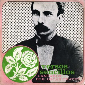 Óscar Chávez: Versos sencillos cantados por Óscar Chávez (1972)