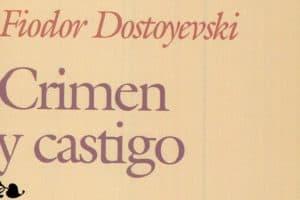 Fiódor Dostoyevski: Crimen y castigo (1866)