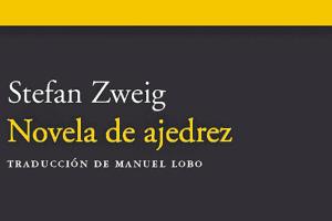 Stefan Zweig: Novela de ajedrez (1941)