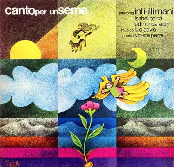Inti-Illimani – Isabel Parra – Edmonda Aldini: Canto  per un seme (elegía a Violeta Parra) / Inti-Illimani 7 (1978)