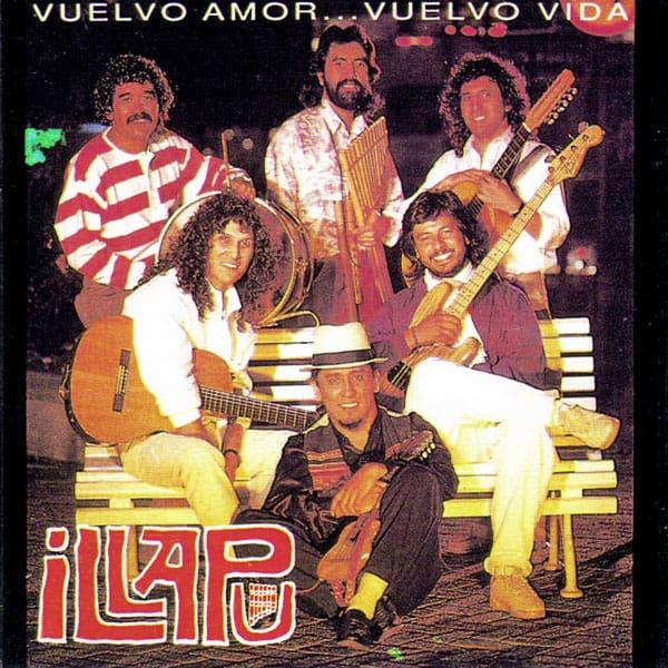 Illapu: Vuelvo amor… Vuelvo vida (1991)