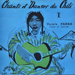 Violeta Parra: Chants et danses du Chili I (EP) (1956)