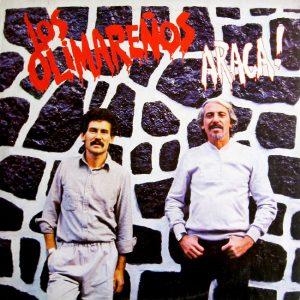 Los Olimareños: Araca! (1984)