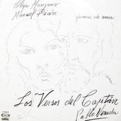 Olga Manzano y Manuel Picón: Los versos del Capitán (Poemas de amor) (1979)