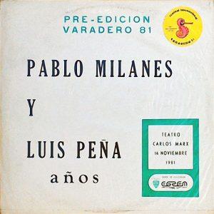 Pablo Milanés - Luis Peña: Años (1980)