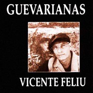 Vicente Feliú: Guevarianas (1997)