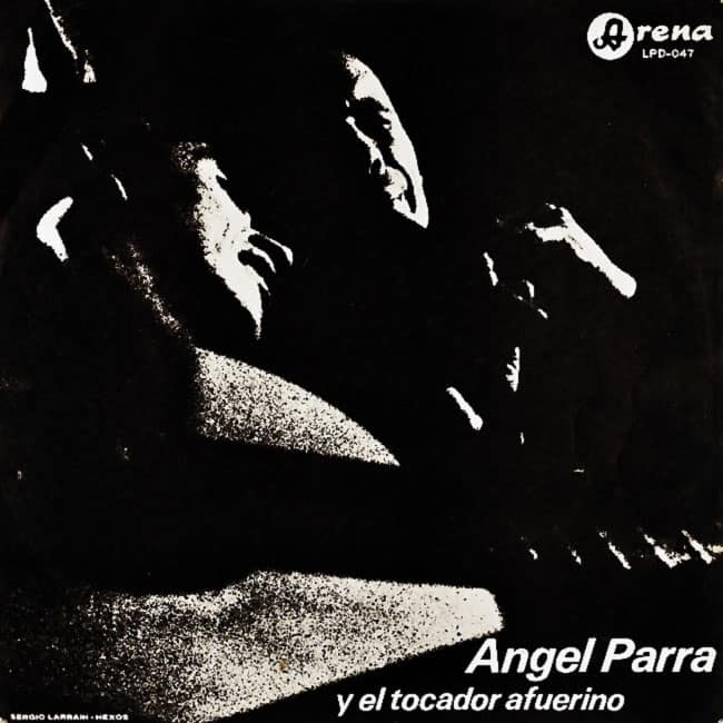 Angel Parra – Gilbert Favre: Angel Parra y el tocador afuerino (1967)