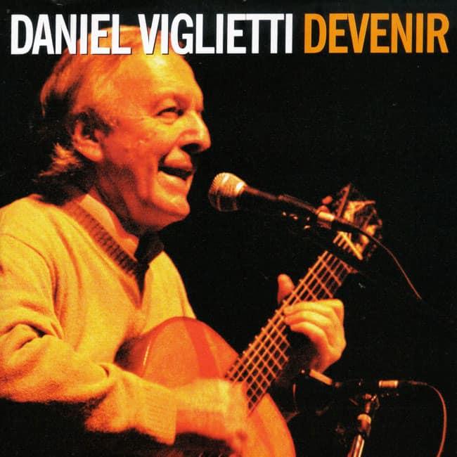 Daniel Viglietti: Devenir (2004)
